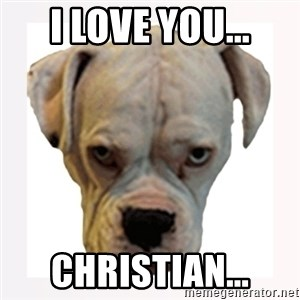 stahp guise - i love you... christian...