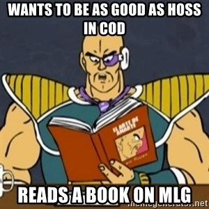 El Arte de Amarte por Nappa - wants to be as good as hoss in cod  reads a book on mlg