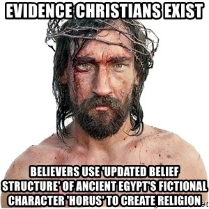 Masturbation Jesus - evidence christians exist believers use 'updated belief structure' of ancient egypt's fictional character 'Horus' to create religion