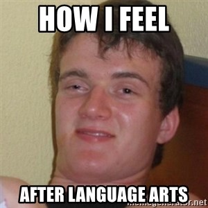 Stoner Stanley - how i feel  after language arts