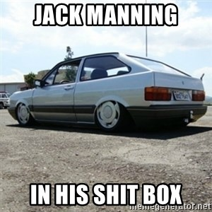 treiquilimei - JACK MANNING  IN HIS SHIT BOX