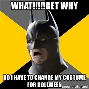 Bad Factman - What!!!!!get why Do I have to change my costume for hollween