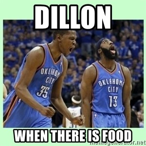durant harden - DILLON  WHEN THERE IS FOOD
