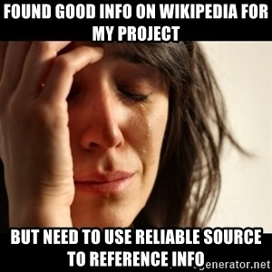 crying girl sad - Found good info on wikipedia for my project but need to use reliable source to reference info