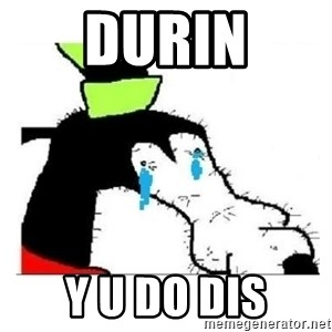 Crying Gooby - Durin y u do dis