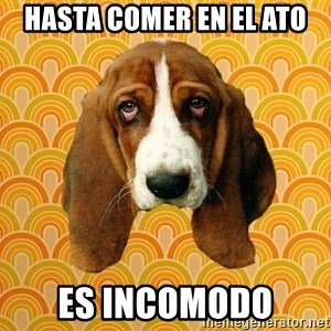 SAD DOG - HASTA COMER EN EL ATO ES INCOMODO