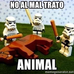 Beating a Dead Horse stormtrooper - NO AL MAL TRATO ANIMAL
