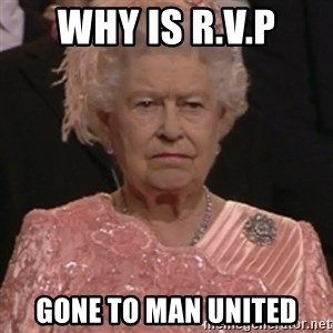 the queen olympics - WHY IS R.V.P GONE TO MAN UNITED