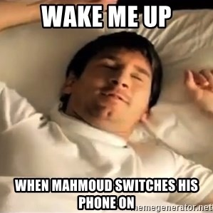 messi sleeping - wake me up when mahmoud switches his phone on