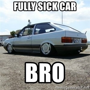 treiquilimei - FULLY SICK CAR BRO