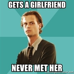 spencer reid - gets a girlfriend never met her