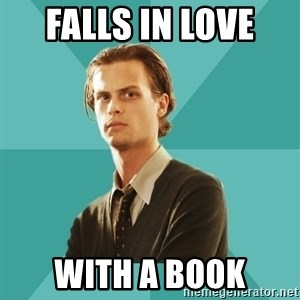 spencer reid - falls in love  with a book