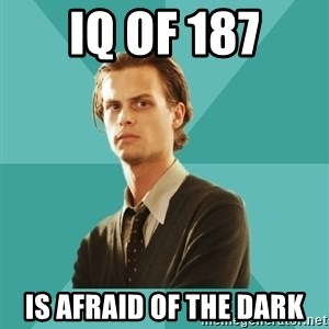 spencer reid - iq of 187 is afraid of the dark