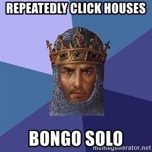 Age Of Empires - REPEATEDLY click houses  bongo solo