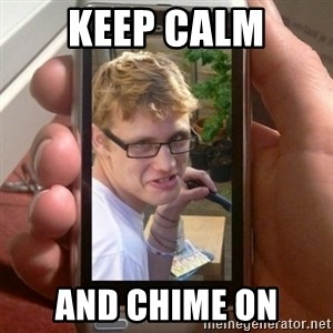 Mobile - Keep calm And chime on