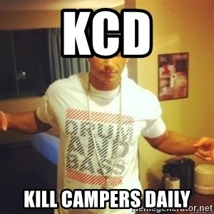 Drum And Bass Guy - KCD KILL CAMPERS DAILY