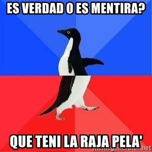 Socially Awkward to Awesome Penguin - Es verdad o es mentira? que teni la raja pela'