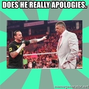 CM Punk Apologize! - DOES HE REALLY APOLOGIES.