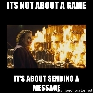Joker's Message - its not about a game it's about sending a message