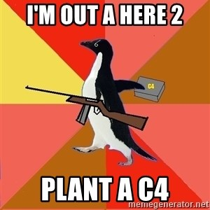 Socially Fed Up Penguin - I'M OUT A HERE 2 PLANT A C4
