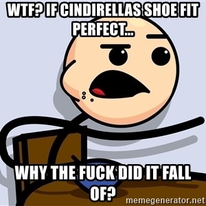 Kid Eating Cereal - Wtf? If cindirellas shoe fit perfect... why the fuck did it fall of?
