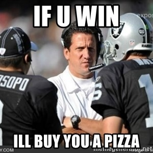 Knapped  - IF U WIN ILL BUY YOU A PIZZA