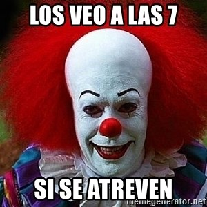 Pennywise the Clown - Los veo a las 7 si se atreven