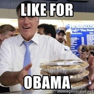 Romney with pies - LIKE FOR OBAMA