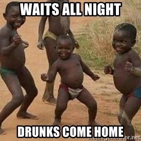african children dancing - Waits all night drunks come home