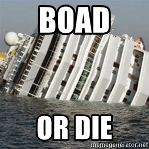 Sunk Cruise Ship - Boad  or die
