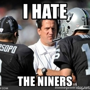 Knapped  - I hate The niners