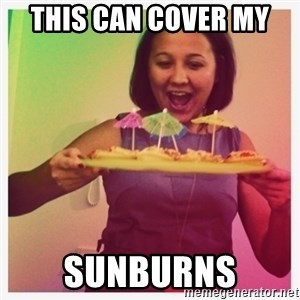 Typical_Ksyusha - THIS CAN COVER MY  SUNBURNS