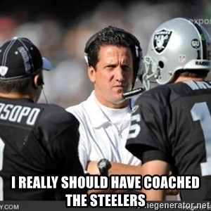 Knapped  - I REALLY SHOULD HAVE COACHED THE STEELERS