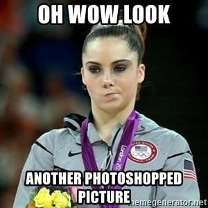 Not Impressed McKayla - oh wow look another photoshopped picture