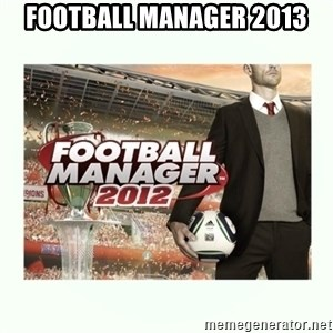 football manager 2013 - football manager 2013