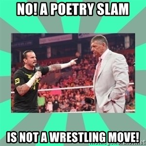 CM Punk Apologize! - NO! A POETRY SLAM IS NOT A WRESTLING MOVE!
