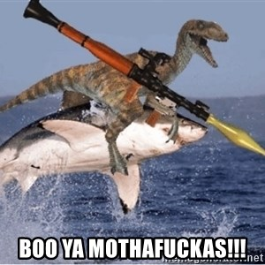 raptor shark - BOO YA MOTHAFUCKAS!!!