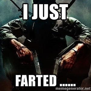 Black Ops Rager - I JUST FARTED ......