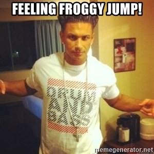 Drum And Bass Guy - Feeling froggy jump!