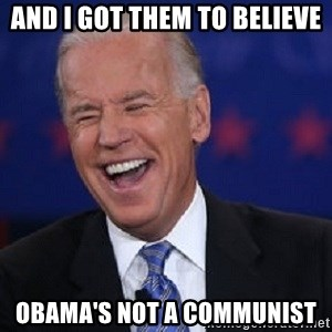 Condescending Joe - and i got them to believe obama's not a communist