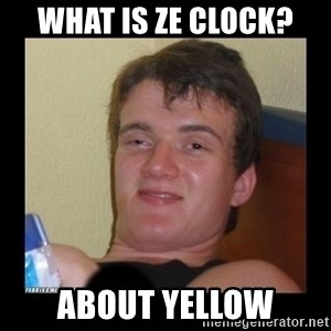 zjarany zbyszek - WHAT IS ZE CLOCK? ABOUT YELLOW