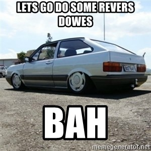 treiquilimei - LETS GO DO SOME REVERS DOWES  BAH