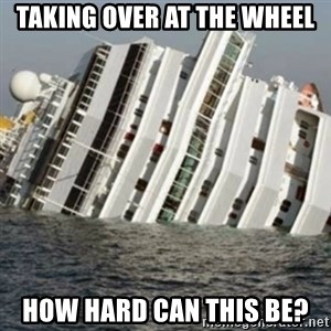 Sunk Cruise Ship - Taking over at the wheel How hard can this be?