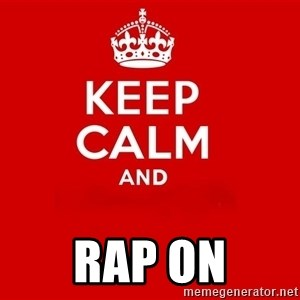 Keep Calm 2 - Rap on