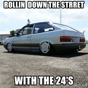 treiquilimei - rollin  down the strret with the 24's
