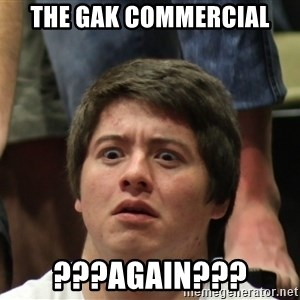 Brony Conspiracy Laurence - the Gak commercial ???Again???