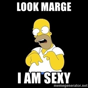 look-marge - LOOK MARGE I AM SEXY