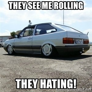 treiquilimei - THEY SEE ME ROLLING THEY HATING!