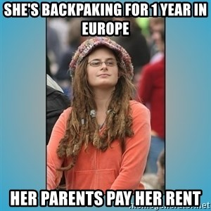 hippie girl - she's backpaking for 1 year in europe her parents pay her rent