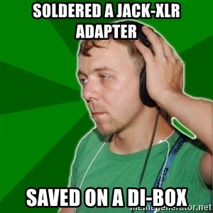 Sarcastic Soundman - Soldered a jack-XLR ADAPTER Saved on a DI-BOX